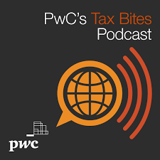 PwC's Tax Bites Podcast