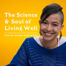 The Science and Soul of Living Well