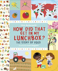 How did that get in my lunchbox the story of food
