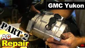 2003 GMC Yukon <b>AC Compressor</b> and Accumulator Part 2 ...