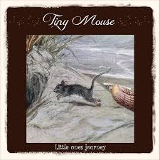 Little ones journey | <b>Tiny Mouse</b>