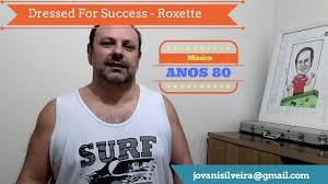 dressed for success roxette cover dressed for success roxette cover