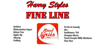 Stooflyrics - <b>Harry Styles</b> - <b>Fine</b> Line (2019) - Apps on Google Play