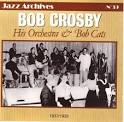 His Orchestra & Bob Cats: 1937-1939