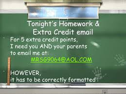 Tonight     s Homework  amp  Extra Credit email   For   extra credit points  I need you SlidePlayer