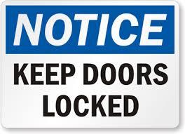 Closed Locked Door Please Keep Sign