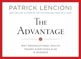 the best quotes from patrick lencioni s the advantage the the best quotes from patrick lencioni s the advantage the blazing center