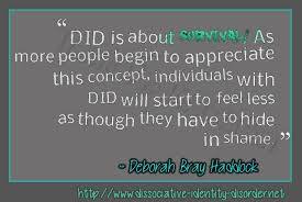 Quotes About Dissociative Identity Disorder (158 quotes) via Relatably.com