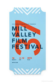 best ideas about ticket event invitation design mill valley film festival poster designed by turner duckworth