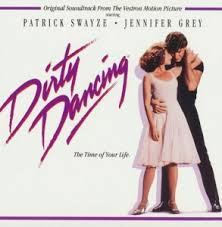 <b>Dirty Dancing</b>. Original Soundtrack From The Vestron Motion Picture ...