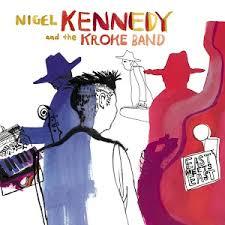 <b>Nigel Kennedy</b>/Kroke: <b>East</b> meets <b>East</b> - Music on Google Play
