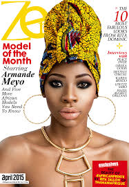 zen magazine africa the lifestyle network for african heritage zen magazine africa 2015 cover armande