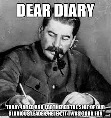 Dear Diary Today Jared and I bothered the shit of our glorious ... via Relatably.com