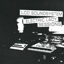 <b>LCD Soundsystem</b> Electric Lady Sessions <b>180</b> Gram Vinyl, Gatefold ...