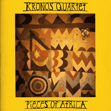 <b>Pieces</b> of Africa by <b>Kronos Quartet</b> on Spotify