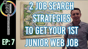job search strategies to get your first junior web job ask a 2 job search strategies to get your first junior web job ask a dev episode 7