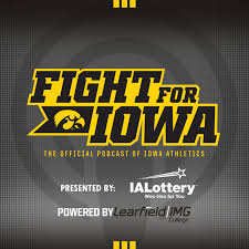 Fight for Iowa – The Official Podcast of Iowa Athletics