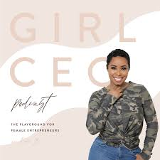 Girl CEO Podcast