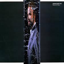<b>John Martyn</b> - <b>Piece</b> By Piece | Releases | Discogs