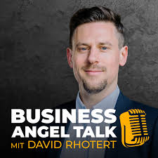 Business Angel Talk mit David Rhotert