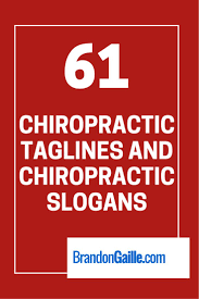 17 best images about chiro board family 61 chiropractic taglines and chiropractic slogans
