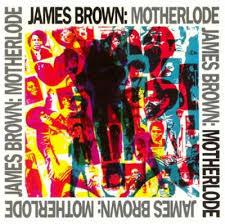 [<b>Motherlode</b> - <b>James Brown</b> Album Cover Art] 1988