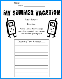 cell phone templates  write a text message about your summer vacation my summer vacation cell phone printable worksheets first draft