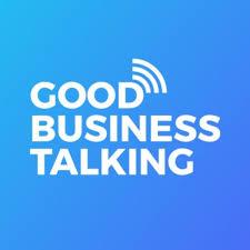 Good Business Talking