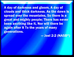 Image result for tHE DAY OF DARKNESS IN THE BIBLE