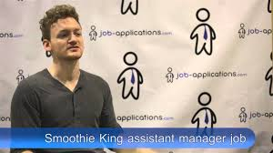 smoothie king interview assistant manager smoothie king interview assistant manager