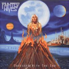 <b>Painted Wives</b> - <b>Obsessed</b> With The End - Vinyl LP - 2016 - DE ...