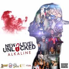 Alkaline - New <b>Level Unlocked</b> Lyrics and Tracklist   Genius