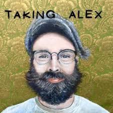 Taking Alex