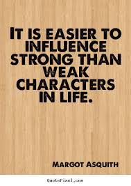 Character Influence Quotes. QuotesGram via Relatably.com