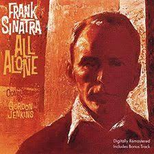 <b>All</b> Alone (<b>Frank Sinatra</b> album) - Wikipedia