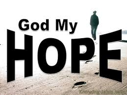 Image result for pics of God is Hope