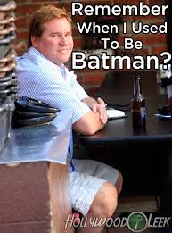 Hollywood Memes - Val Kilmer Batman • The Leek via Relatably.com