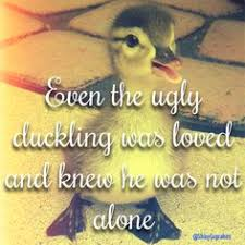 Image result for ugly duckling quotations