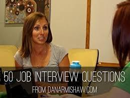 50 job interview questions by dan armishaw 50 job interview questions