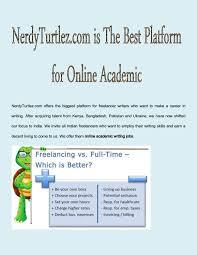 nerdyturtlez com is the best platform for online academic writing nerdyturtlez com is the best platform for online academic writing jobs in by mac larry issuu