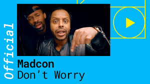 Madcon – <b>Don</b>'<b>t Worry</b> feat. Ray Dalton [Official Video] - YouTube