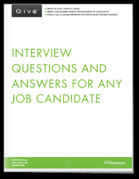 questions to ask job candidates when interviewing  answers  giva interview questions and answers for any job candidate