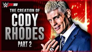 "WWE 2K19 - The Creation Of ""The American Nightmare"" Cody Rhodes"