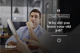 job interview tips career advicecareer advice toughquestions answer this why did you leave your previous job