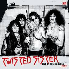 Out Now: <b>Twisted Sister</b>, <b>LIVE</b> AT THE MARQUEE 1983 – YOU CAN ...
