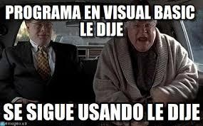 Programa En Visual Basic Le Dije - Memecrach meme en Memegen via Relatably.com