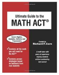 act math practice test mcgraw hill - Worksheets for Kids, Teachers ...For These Reasons I Remend The Ultimate Guide To Math Act By Richard Corn This Is