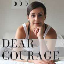 Dear Courage