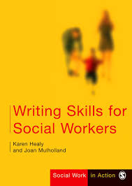 writing skills for social workers social work in action series writing skills for social workers social work in action series amazon co uk karen healy joan mulholland books