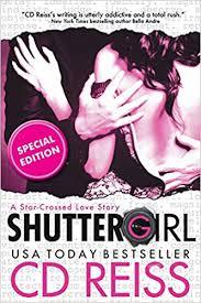 <b>Shuttergirl</b>: <b>CD Reiss</b>: 9781626818804: Amazon.com: Books